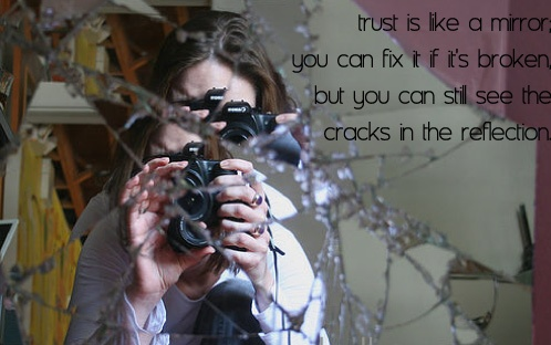 Trust Is Like A Mirror