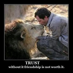 Trust Without It Friendship Is Not Worth It