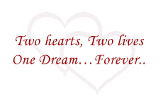 Two Hearts, Two Lives One Dream Forever