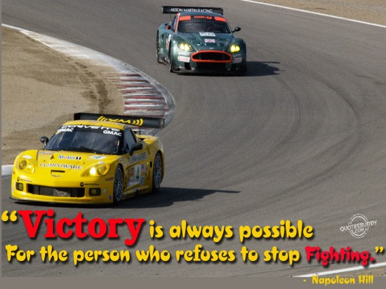 Victory is always possible for the person who refuses to stop fighting