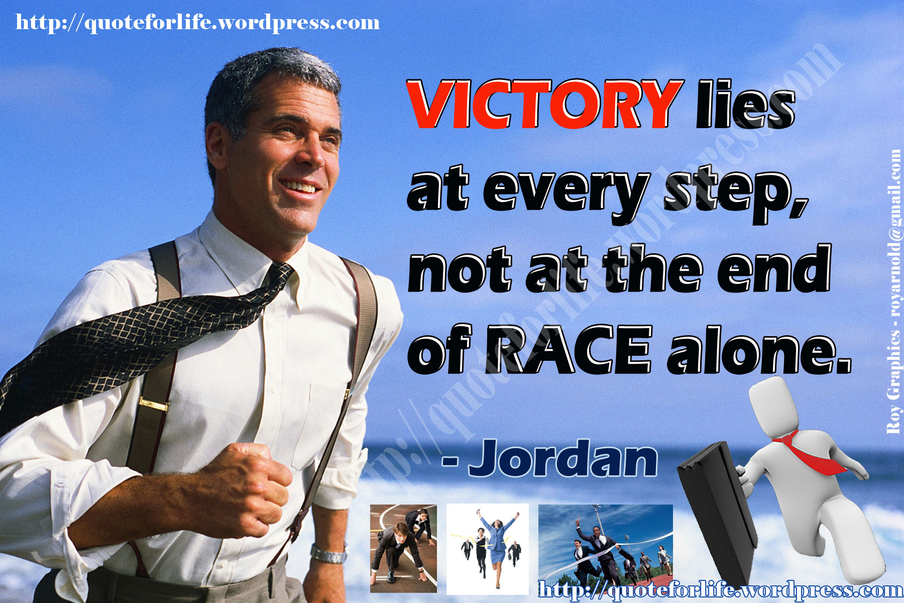 Victory Lies At Every Step, Not At The End Of Race Alone