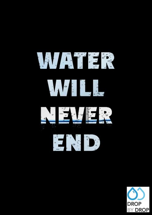 Water Will Never End