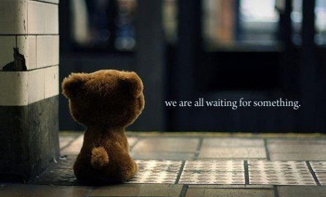 We Are All Waiting For Something