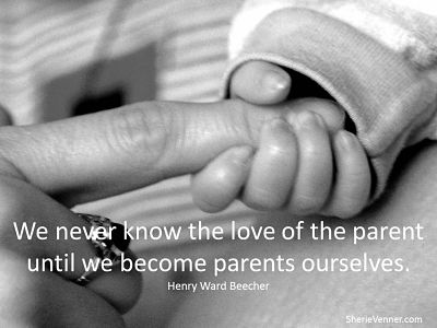 We Never Know The Love Of The Parent Until We Become Parents Ourselves