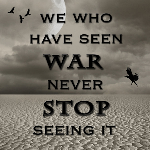 War Quotes Pictures and War Quotes Images with Message - 4