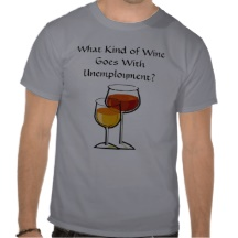 What Kind Of Wine Goes With Unemployment