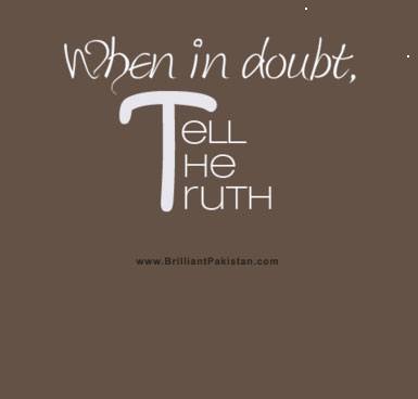 When In Doubt, Tell The Truth