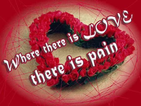 Where There IS Love There Is Pain