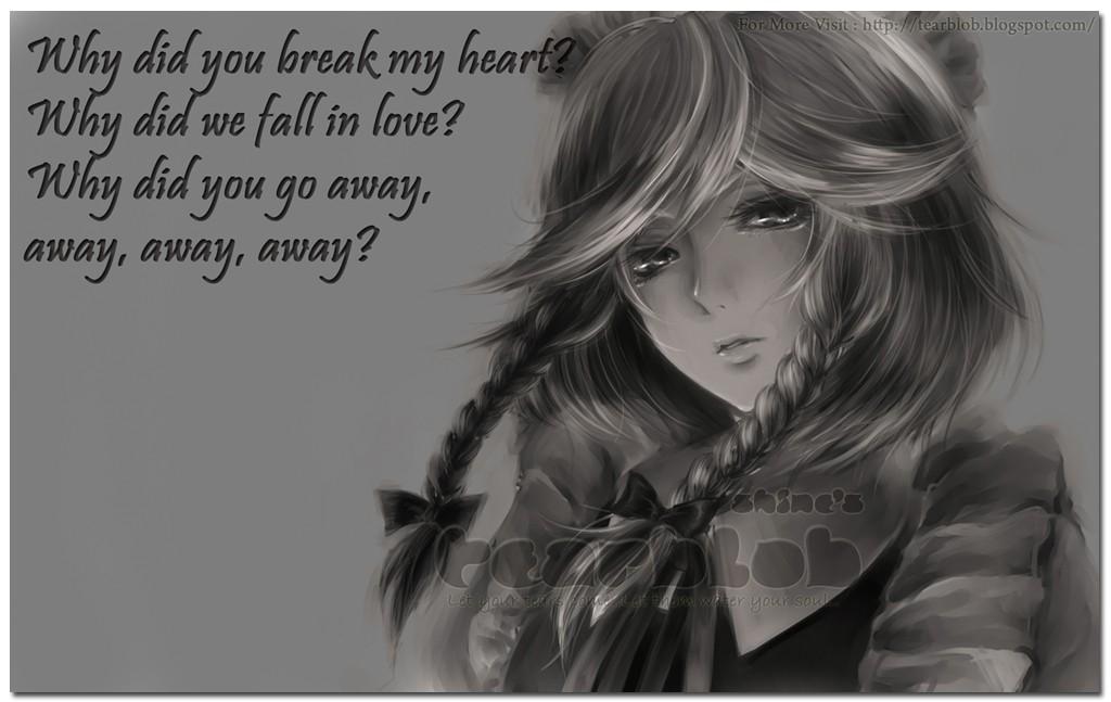 Why Did You Break My Heart! - Quotespictures.com