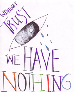 Without Trust We Have Nothing