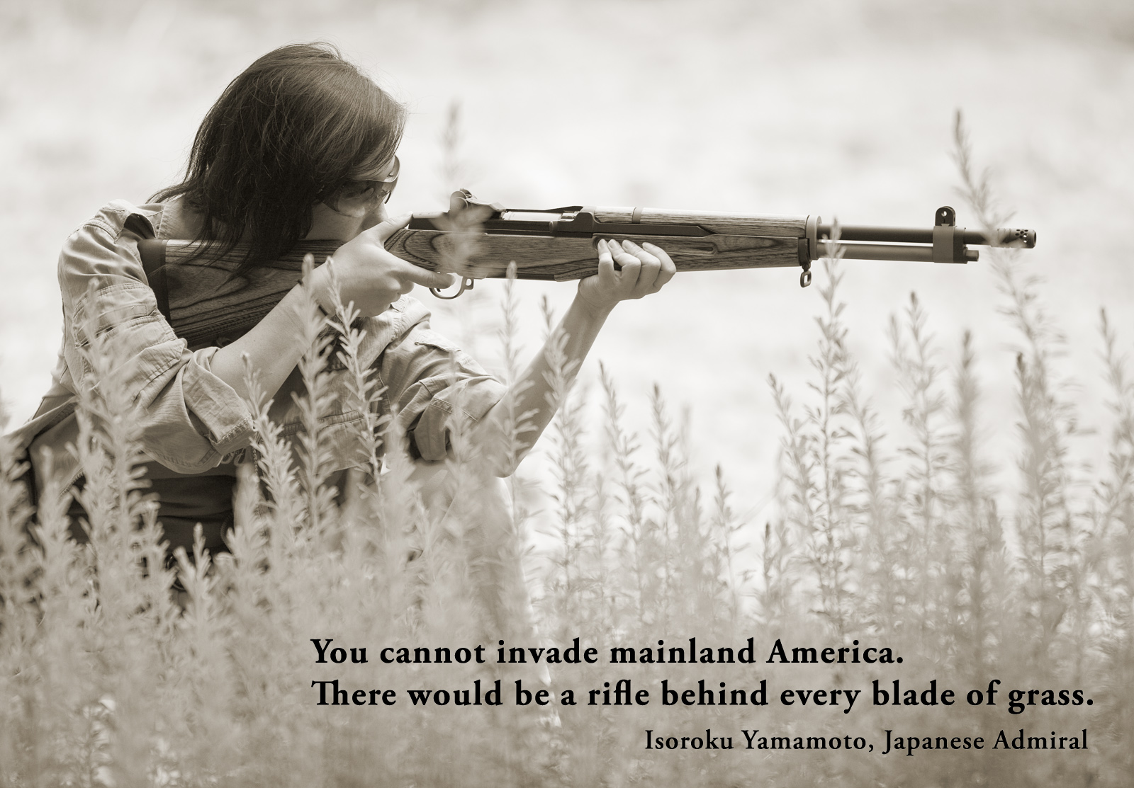 You Cannot Invade Mainland America. There Would Be A Rifle Behind Every Blade Of Grass