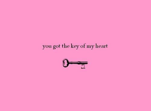 You Got The Key Of My Heart ~ Apology Quote
