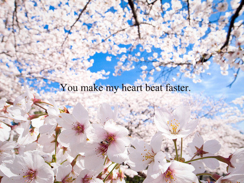 You Make My Heart Beat Faster