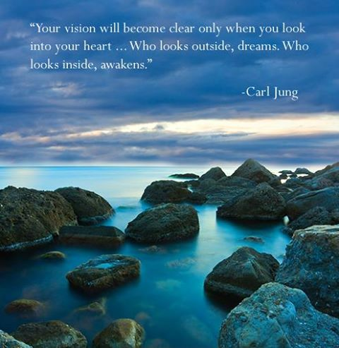 """Your Vision Will Because Clear Only When You Look Into Your Heart, Who Looks Outside, Dreams. Who Looks Inside, Awekens"""