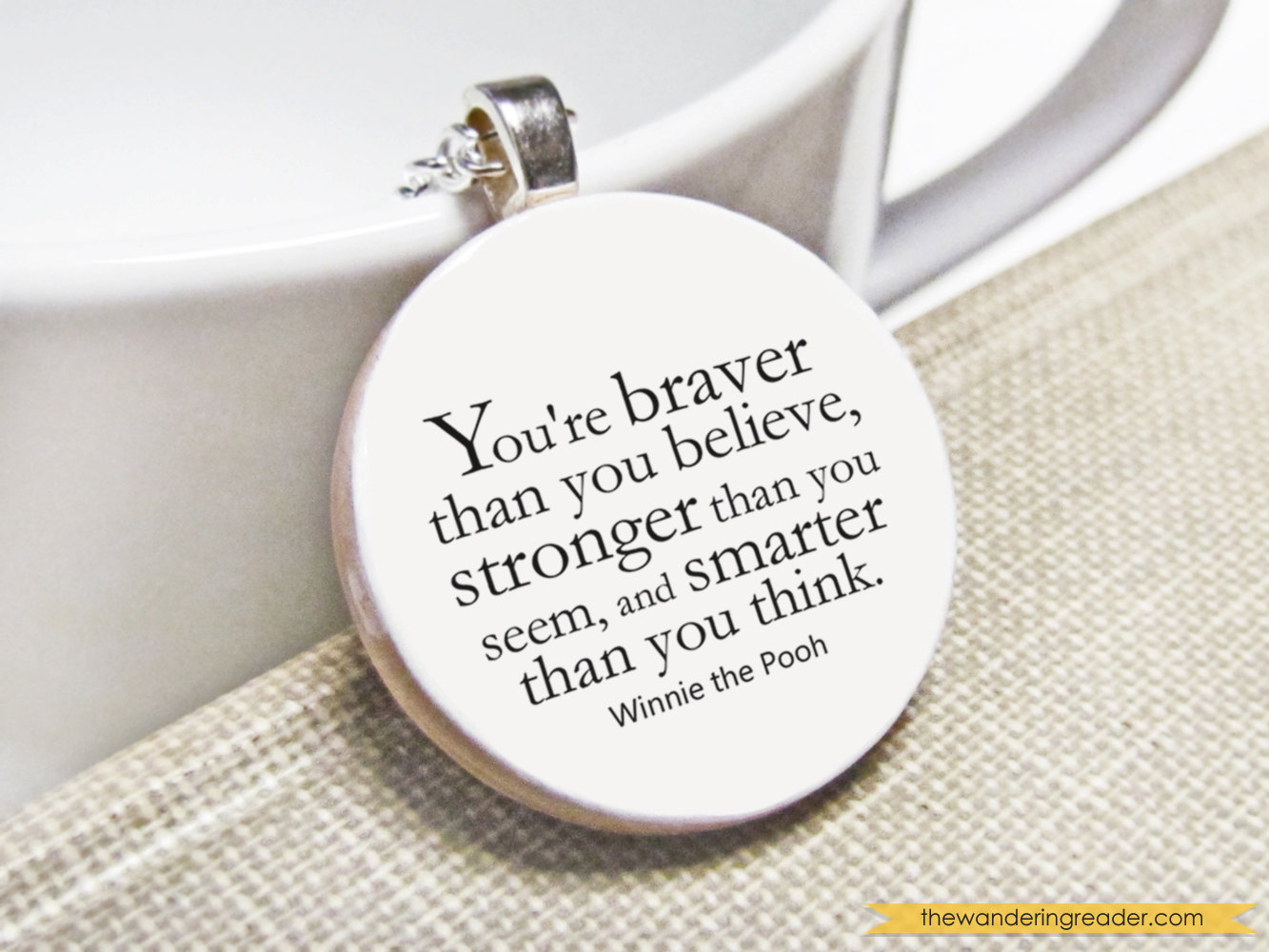 You're Braver Than You Believe, Stronger Than You Seem, And Smarter Than You Think