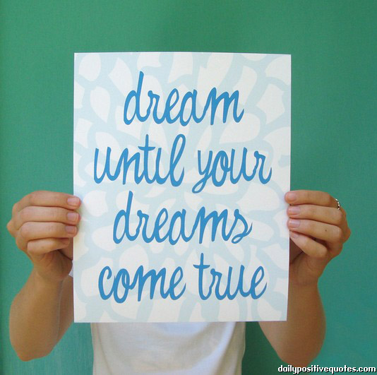 Dream until your dreams come true quotespictures dream until your dreams come true altavistaventures Images