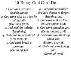 10 Things God Can't Do.. ~ Bible Quotes