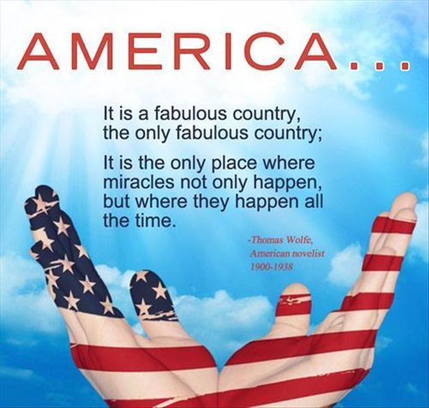 America It Is Fabulous Contry, The Only Fabulous Coumtry, It Is The Only Place Where Miracles Not Only Happen, But Where They Happen All The Time