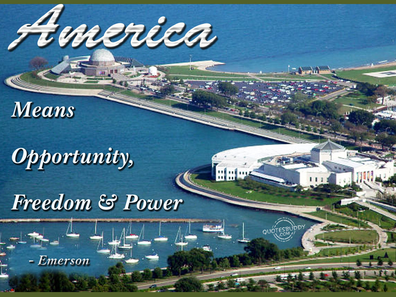 America Means Opportunity, Freedom & Power