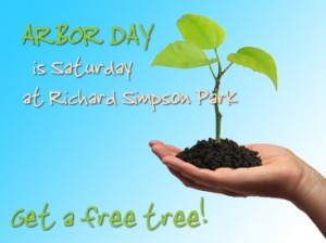 Arbor Day Is Saturday At Richard Simpson Park, Get A Free Tree!