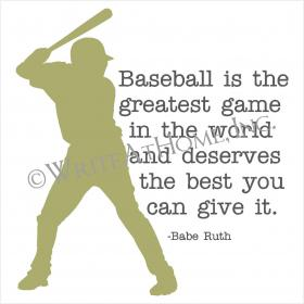 Baseball Is The Greatest Game In The World And Deserves The Best You Can Give It
