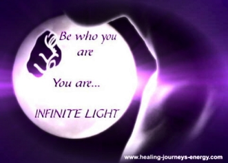 Be Who You Are You Are Infinite Light