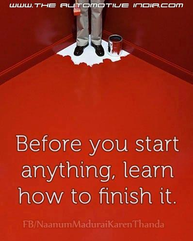 Before You Start Anytime, Learn How To Finish It