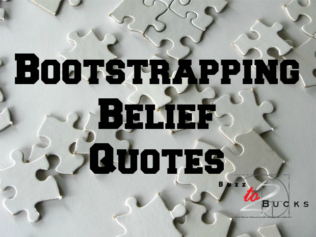 Bootstrapping Belief Quotes