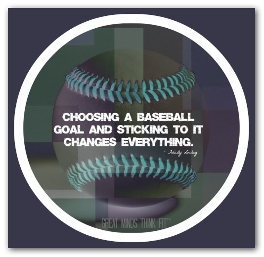 Choosing A Baseball Goal And Sticking To It Changes Everything.