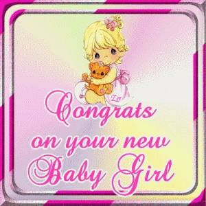 Congrats On Your New Baby Girl