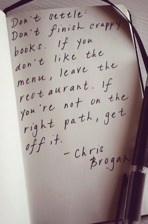 Don't Settle, Don't Finish Crappy Book