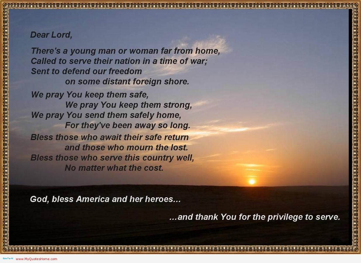 God Bless America And Her Heroes And Thank You For The Privilege To Serve