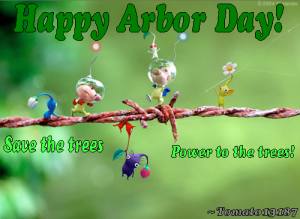 Happy Arbor Day! Save The Trees Power To The Trees