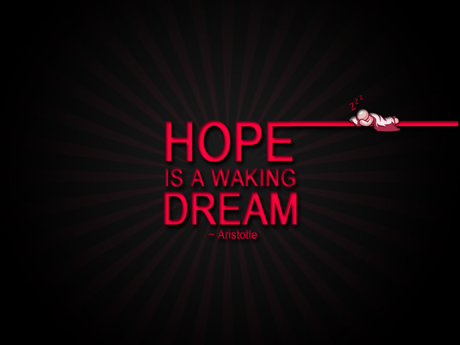 Hope Is A Waking Dream Quotespictures