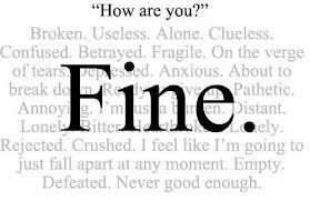 """ How Are You "" Fine."