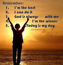 I Am The Best, I Can Do It, God Is Always With Me, I'm The Winner Today Is My Day