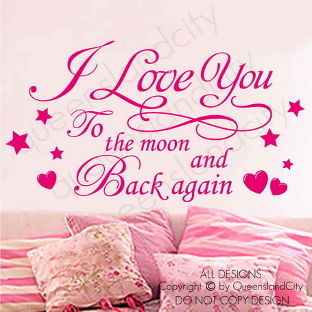 I Love You To The Moon And Back Again.