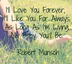 Related Quotes. Iu0027ll Love You Forever ...
