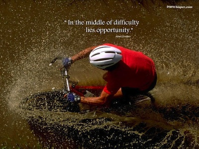 """In The Middle of Difficulty Lies Opportunity"""