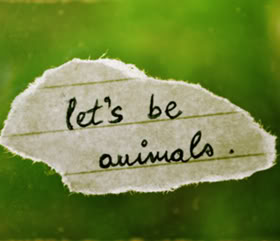 Let's Be Animals