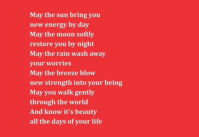 May The Sun Bring You New Energy By Day May The Moon Softly Restore You By Night