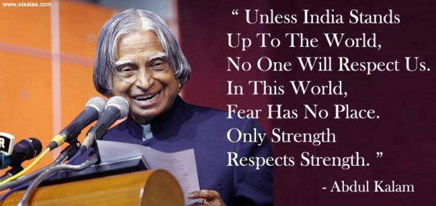 Motivational Abdul Kalam Respect Fear Strength Quote