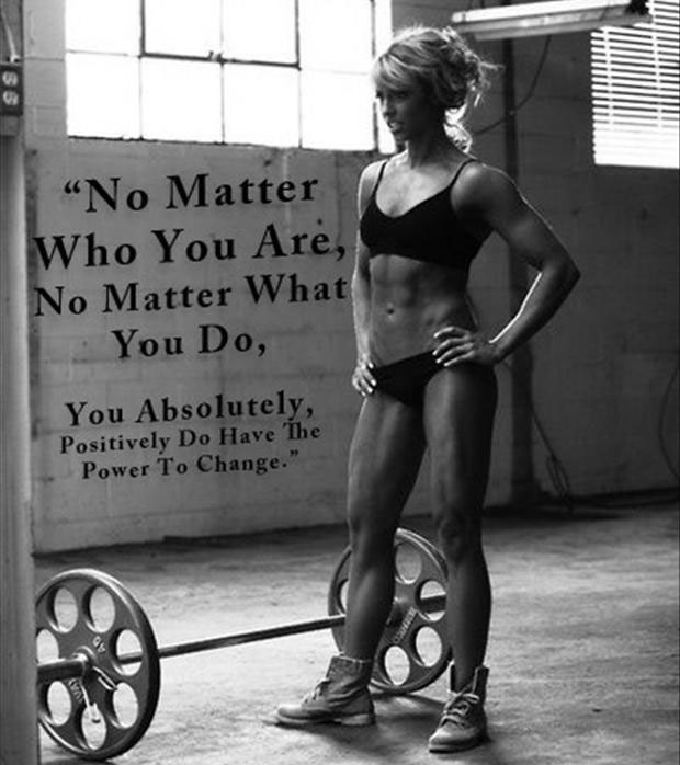 """No Matter Who You Are, No Matter What You Do, You Absolutely, Positively Do Have The Power To Change"""