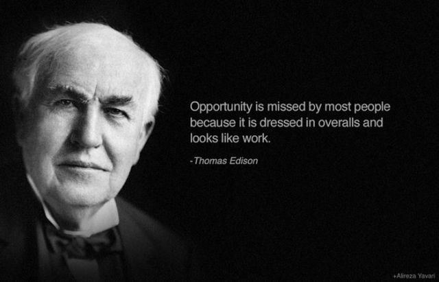 Opportunity Is Missed By Most People Inspirational Quote Enchanting Famous Encouraging Quotes