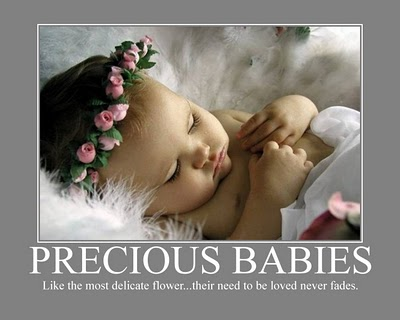 Precious Babies Like The Most Delicate Flower, Their Need To Be Loved Never Fades.