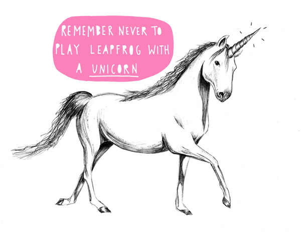 Remember Never To Play Leapfrog With A Unicorn
