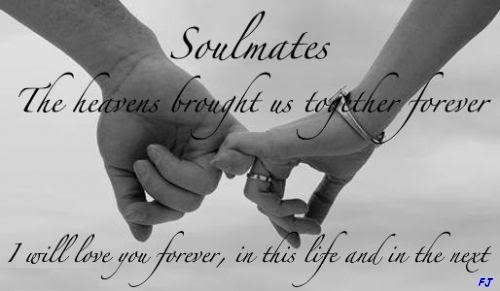 Soulmates The Heavens Brought Us Together Forever. I Will ...