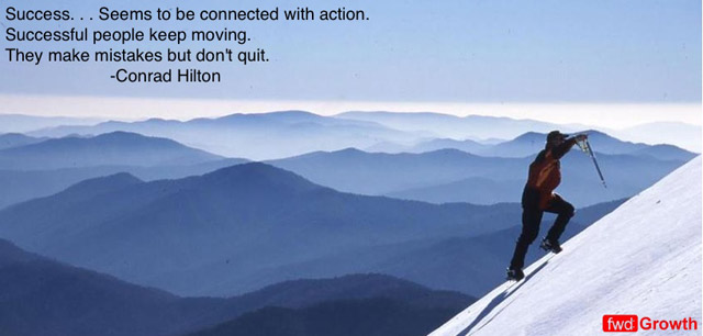 Success, Seems To Be Connected With Action. Successful People Keep Moving. They Make Mistakes But Don't Quit