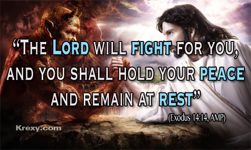 """"""" The Lord Will Fight For You, And You Shall Hold Your Peace And Remain At Rest """" ~ Bible Quotes"""