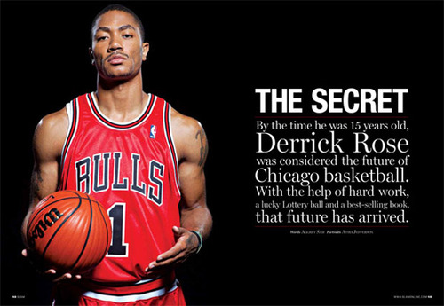 The Secret By The Time He Was 15 Years Old. Derrick Rose Was Considered The Future Of Chicago Basketball….